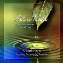 "Idea Girl Media likes ""All Is Well,"" by Mark Hayes"