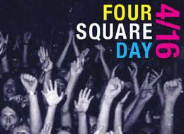 Idea Girl Media encourages people and businesses to celebrate Foursquare Day 2011!