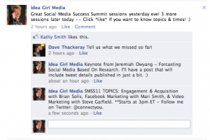 Idea Girl Media encourages Facebook Fans to follow her on Twitter at @connectyou during important informational events like Social Media Success Summit 2011!