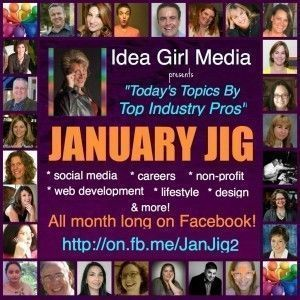 Keri Jaehnig of Idea Girl Media encourages social collaboration with the January Jig Facebook Event in 2012