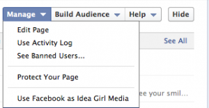 Idea Girl Media lets you see the Manage functions on the new Facebook Timeline Admin Panel