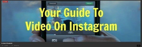 Your Guide To Video On Instagram by Keri Jaehnig of Idea Girl Media