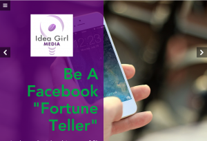Keri Jaehnig of Idea Girl Media tells you how to Be A Facebook Fortune Teller