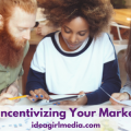 Idea Girl Media offers 5 Tips For Incentivizing Your Marketing Team
