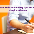 Three Important Website Building Tips for Amateurs outlined at Idea Girl Media