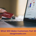 Increase Sales: What Will Make Customers Part With Their Cash? The secret revealed at Idea Girl Media
