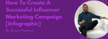 How To Create A Successful Influencer Marketing Campaign [Infographic] at Idea Girl Media