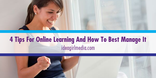 Idea Girl Media Lists Four Tips For Online Learning And How To Best Manage It