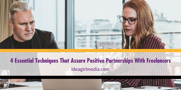 Four Essential Techniques That Assure Positive Partnerships With Freelancers listed for you at Idea Girl Media