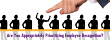 Are You Appropriately Prioritizing Employee Recognition? That question answered at Idea Girl Media