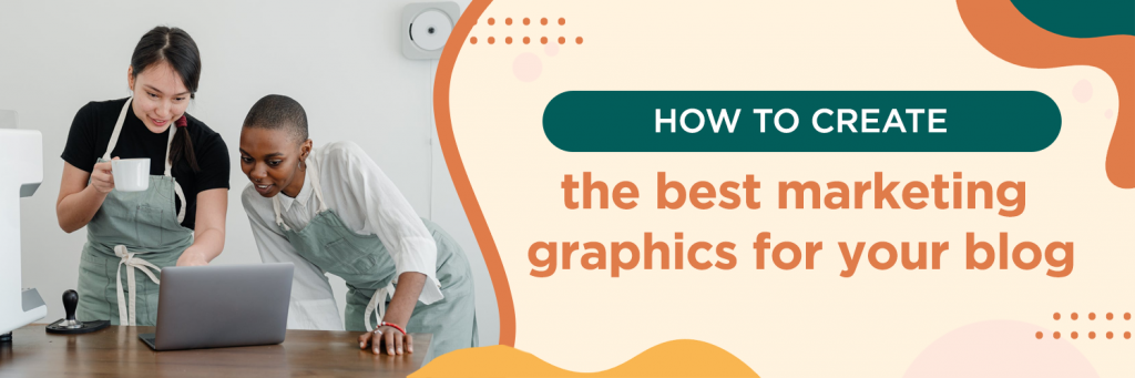 How To Create Engaging Blog Headers As Marketing Graphics