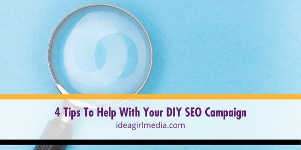 Make your journey to creating an SEO campaign easier by following these tips outlined in Idea Girl Media.