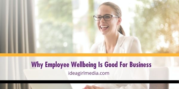 Taking care of employee wellbeing is just as essential in your business as any other business strategy you have. Here are reasons why outlined at Idea Girl Media.