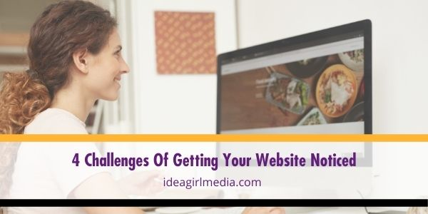 Get your website noticed by keeping these tips in mind, as seen at Idea Girl Media.