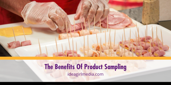 The Benefits Of Product Sampling explained at Idea Girl Media