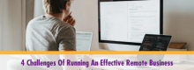 Four Challenges Of Running An Effective Remote Business outlined in detail at Idea Girl Media