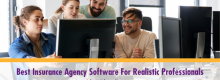 Best Insurance Agency Software For Realistic Professionals listed and explained at Idea Girl Media