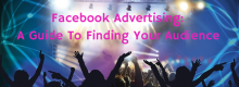 Keri jaehnig of Idea Girl Media offers an Infographic & Tips For Facebook Advertising and Finding Your Audience