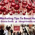 5 Essential Marketing Tips To Boost Holiday Sales offered by Gracia Smith at Idea Girl Media