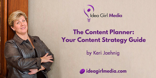 Keri Jaehnig at Idea Girl Media reviews The Content Planner: Your Content Strategy Guide, a book by Angela Crocker