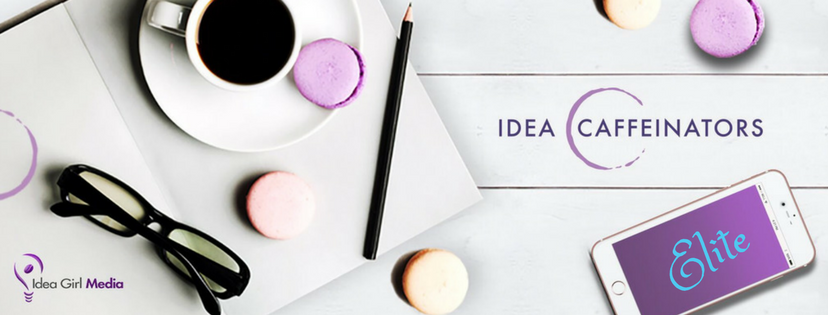 Idea Caffeinators Elite Membership at Idea Girl Media, led by Keri Jaehnig