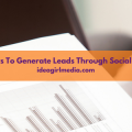 7 Ways To Generate Leads Through Social Media