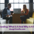Internal Branding: What Is It And Why Is It Important? Question answered at Idea Girl Media