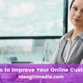 Four Clever Ways to Improve Your Online Customer Service quickly detailed at Idea Girl Media
