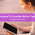 Five Business Processes To Consider Before Year End Planning detailed for you at Idea Girl Media
